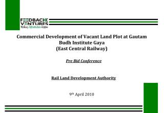 Commercial Development of Vacant Land Plot at Gautam Budh Institute Gaya (East Central Railway)