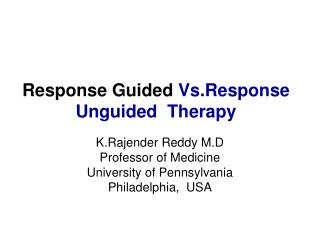 Response Guided  Vs.Response  Unguided  Therapy