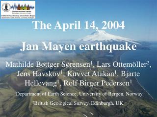 The April 14, 2004 Jan Mayen earthquake