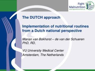 The DUTCH approach  Implementation of nutritional routines from a Dutch national perspective