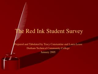 The Red Ink Student Survey