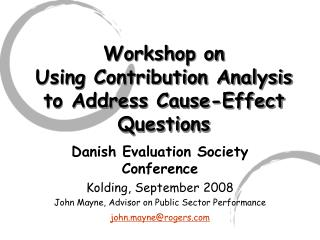 Workshop on Using Contribution Analysis to Address Cause-Effect Questions