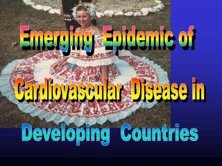 Emerging  Epidemic of