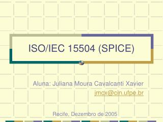 ISO/IEC 15504 (SPICE)