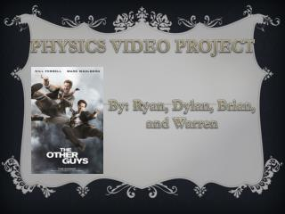 Physics Video Project