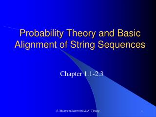 Probability Theory and Basic Alignment of String Sequences