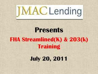 FHA Streamlined(K) & 203(k) Training