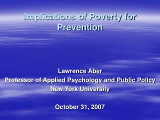 Implications of Poverty for Prevention