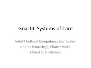 Goal III: Systems of Care