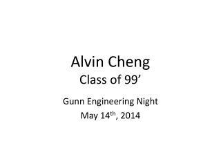 Alvin Cheng Class of 99'