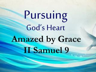 Pursuing God's Heart