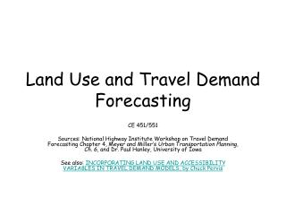 Land Use and Travel Demand Forecasting