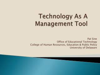 Technology As A Management Tool
