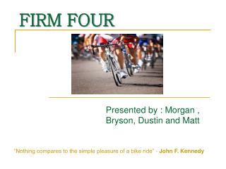 FIRM FOUR