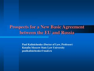 Prospects for a New Basic Agreement between the EU and Russia