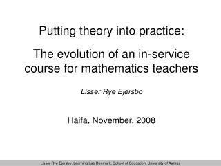 Putting theory into practice:  The evolution of an in-service course for mathematics teachers