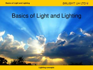 Basics of Light and Lighting