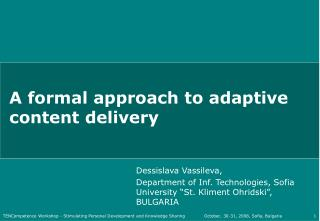 A formal approach to adaptive content delivery