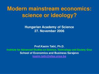 Modern mainstream economics: science or ideology?   Hungarian Academy of Science