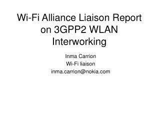 Wi-Fi Alliance Liaison Report on  3GPP2 WLAN Interworking