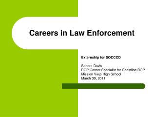 Careers in Law Enforcement