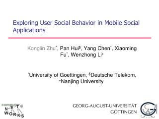 Exploring User Social Behavior in Mobile Social Applications