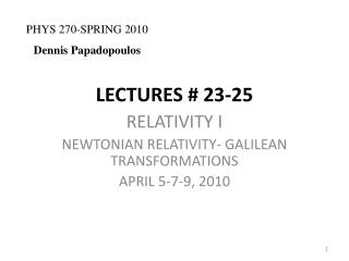 LECTURES # 23-25