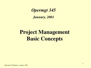 Project Management Basic Concepts