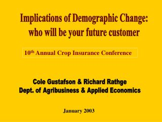 Implications of Demographic Change: who will be your future customer