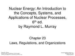 Chapter 23 Laws, Regulations, and Organizations