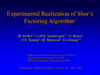 Experimental Realization of Shor's Factoring Algorithm ‡