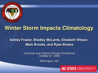 Carolinas and Virginia Climate Conference October  21,  2009 Wilmington, NC