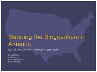 Mapping the Blogosphere in America