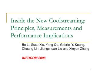 Inside the New Coolstreaming: Principles, Measurements and Performance Implications