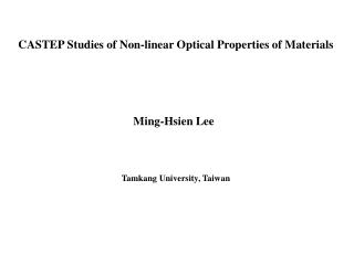 CASTEP Studies of Non-linear Optical Properties of Materials