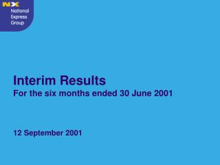 Interim Results For the six months ended 30 June 2001