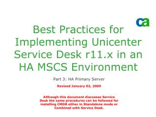 Best Practices for Implementing Unicenter Service Desk r11.x in an  HA MSCS Environment