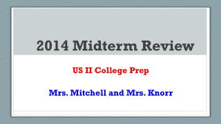 2014 Midterm Review