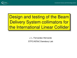 Design and testing of the Beam Delivery System collimators for the International Linear Collider