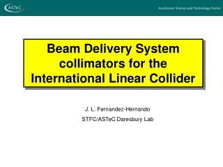 Beam Delivery System collimators for the International Linear Collider