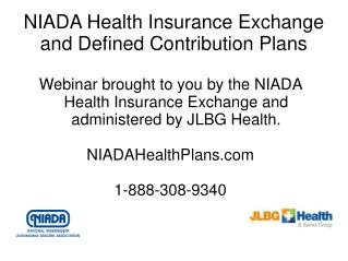 NIADA Health Insurance Exchange and Defined Contribution Plans
