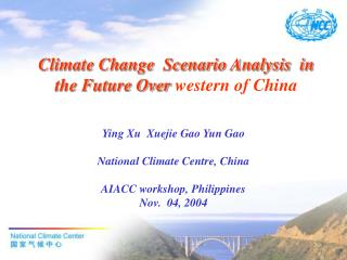 Climate Change  Scenario Analysis  in the Future Over  western of China