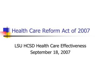 Health Care Reform Act of 2007