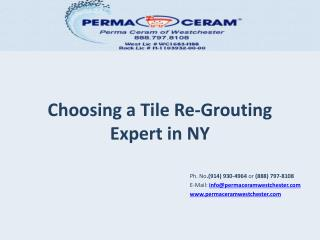 Choosing  a Tile  Re-Grouting Expert in NY