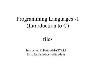 Programming Languages -1 ( Introduction to C ) files