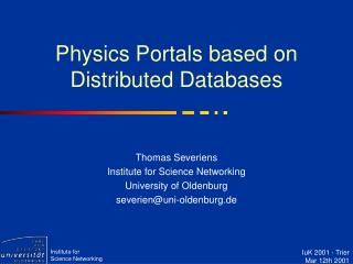 Physics Portals based on Distributed Databases