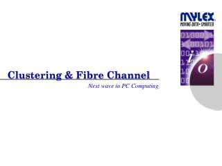 Clustering & Fibre Channel