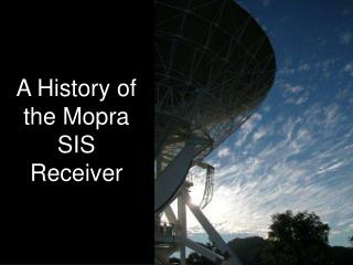 A History of the Mopra SIS Receiver