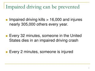 Impaired driving can be prevented