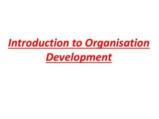 Introduction to Organisation Development